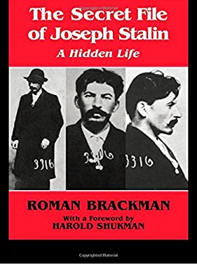 Secret File of Joseph Stalin : A Hidden Life