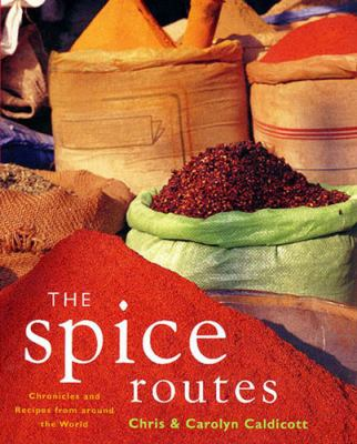 The Spice Routes: More Recipes from the World Food Cafe 9780711222878