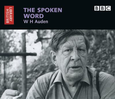 The Spoken Word: W.H. Auden 9780712305358