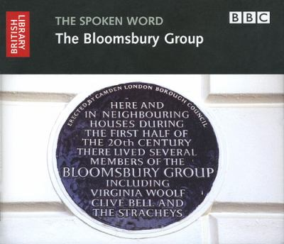 The Spoken Word: The Bloomsbury Group 9780712305938