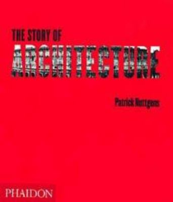 The Story of Architecture 9780714836157