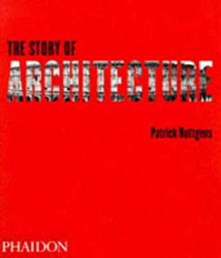 The Story of Architecture 9780714836164
