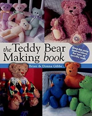 The Teddy Bear Making Book 9780715314814