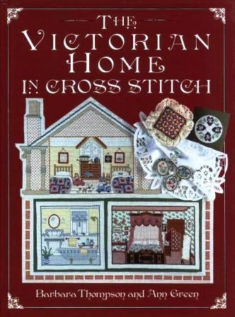 The Victorian Home in Cross Stitch 9780715304303
