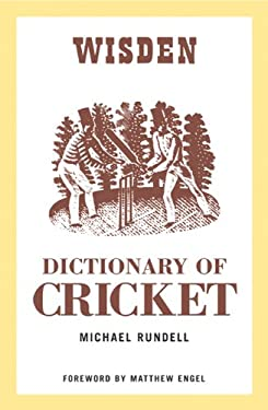 The Wisden Dictionary of Cricket 9780713679151