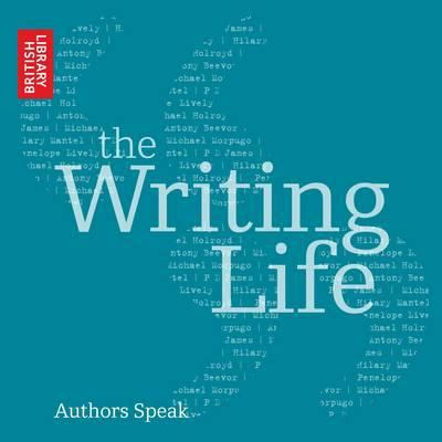 The Writing Life: Authors Speak 9780712351089