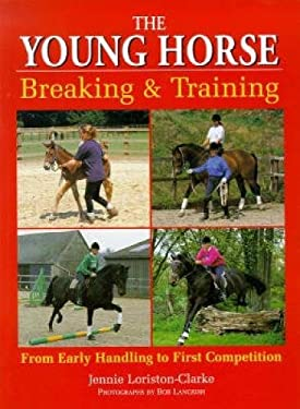 The Young Horse: Breaking & Training 9780715308486