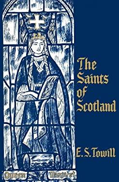 The Saints of Scotland 9780715203804