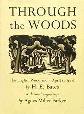 Through the Woods: The English Woodland - April to April 9780711209923