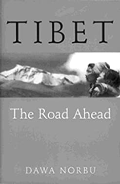 Tibet: The Road Ahead 9780712670630