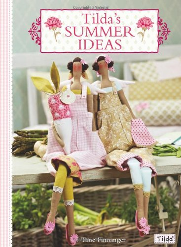 Tilda's Summer Ideas 9780715338643