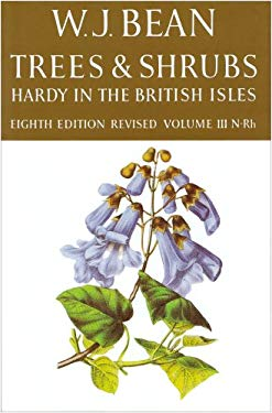 Trees and Shrubs Hardy in the British Isles: Volume III: N-Rh 9780719524271