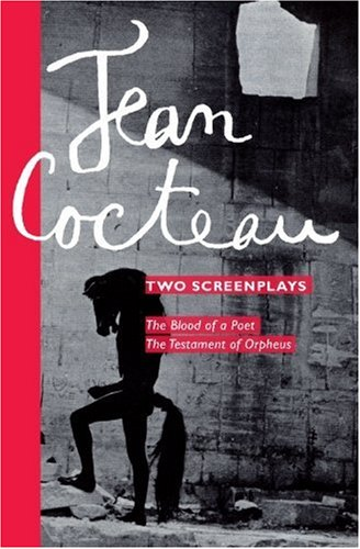 Two Screenplays: The Blood of a Poet and the Testament of Orpheus 9780714505800