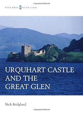 Urquhart Castle and the Great Glen 9780713487480