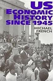 Us Economic History Since 1945