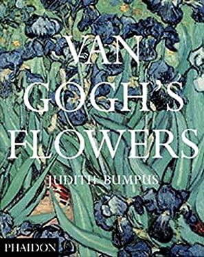 Van Gogh's Flowers 9780714838144