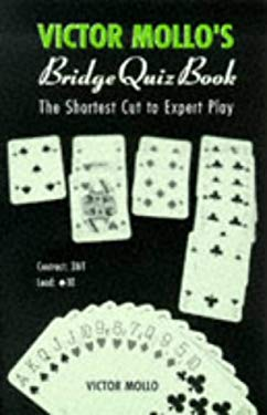 Victor Mollo's Bridge Quiz Book: The Shortest Cut to Expert Play 9780713482966