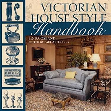 Victorian House Style Handbook 9780715327050