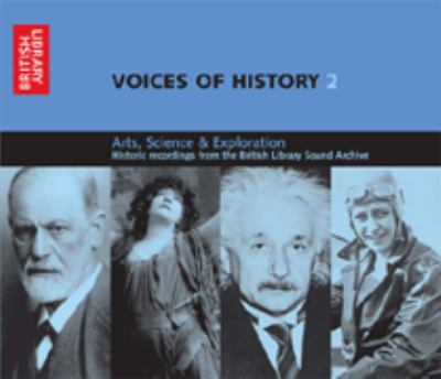 Voices of History 2: Arts, Science and Exploration 9780712305235