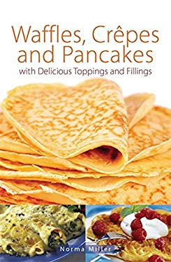 Waffles, Crepes and Pancakes 9780716022831