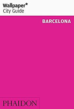 Wallpaper City Guide Barcelona 9780714846835
