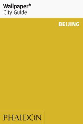 Wallpaper City Guide Beijing 9780714860923