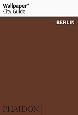 Wallpaper City Guide Berlin 9780714847184