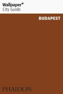 Wallpaper City Guide: Budapest 9780714847375