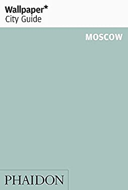 Wallpaper City Guide Moscow 9780714847481