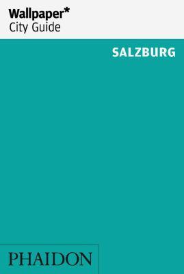 Wallpaper City Guide Salzburg 9780714862613