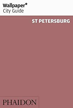Wallpaper City Guide St. Petersburg 9780714847290