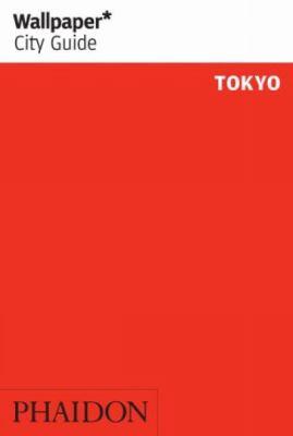 Wallpaper City Guide Tokyo 9780714846996