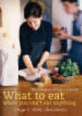 What to Eat When You Can't Eat Anything: The Complete Allergy Cookbook 9780717136469