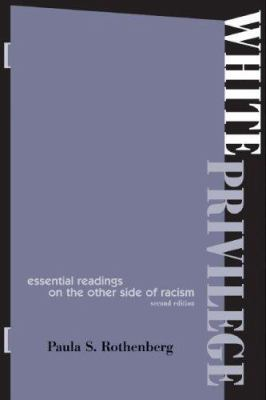 White Privilege 2e: Essential Readings on the Other Side of Racism 9780716787334