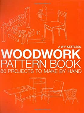 Woodwork Pattern Book: 80 Projects to Make by Hand 9780713490206