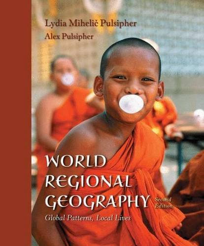 World Regional Geography & CD-ROM: Global Patterns, Local Lives 9780716747338