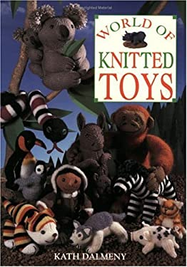 World of Knitted Toys 9780715312247