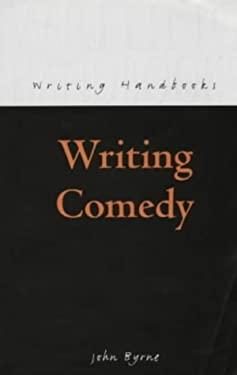 Writing Comedy 9780713649505