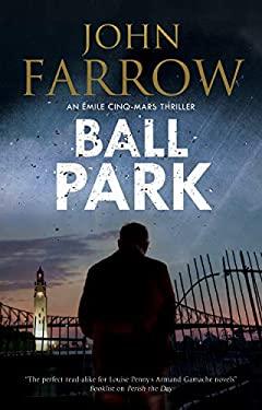 Ball Park (An mile Cinq-Mars thriller)