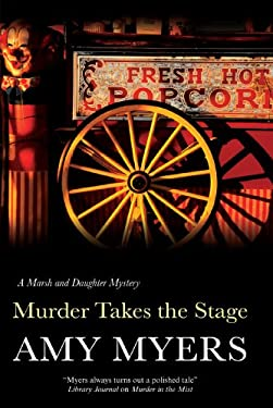 Murder Takes the Stage (Peter & Georgia Marsh) 9780727899507