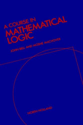 A Course in Mathematical Logic 9780720428445