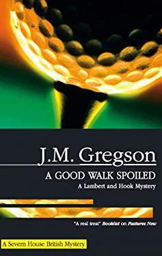 A Good Walk Spoiled 9780727878434