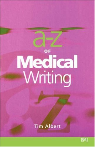 A - Z of Medical Writing 9780727914873