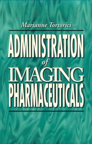 Administration of Imaging Pharmaceuticals: