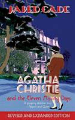 Agatha Christie and the Eleven Missing Days 9780720613902