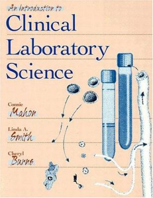 An Introduction to Clinical Laboratory Science 9780721649900