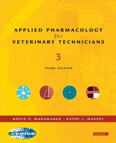 Applied Pharmacology for the Veterinary Technician 9780721603827