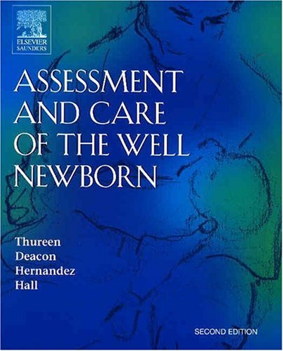 Assessment and Care of the Well Newborn 9780721603933