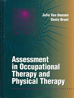 Assessment in Occupational Therapy and Physical Therapy 9780721644448