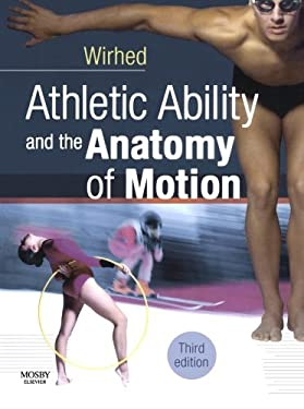 Athletic Ability and the Anatomy of Motion 9780723433866